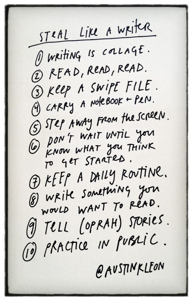 Steal Like a Writer-Austin Kleon. Not sure about #10 though.
