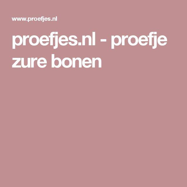 proefjes.nl - proefje zure bonen