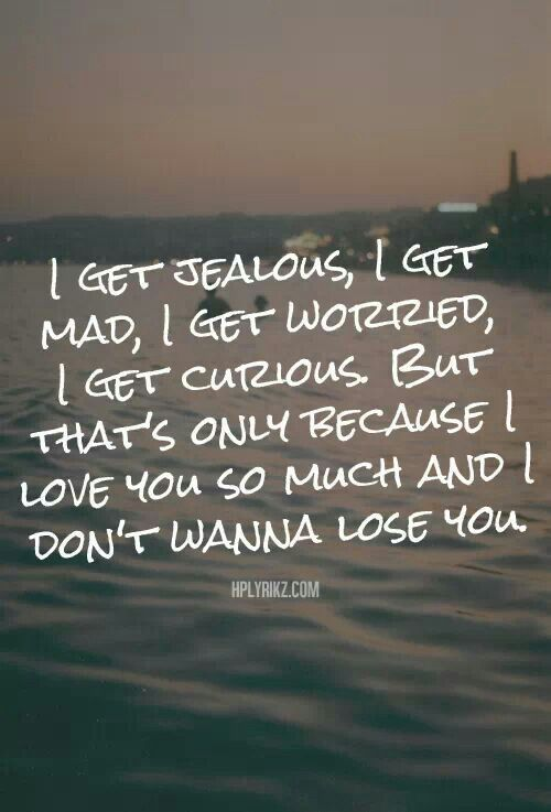 Don't want to lose you....it the truth idk where you stand with me or us Lila....you know where I stand I've told you numerous times..... I hope you realize it soon....it not that I want to control you or keep tabs on you it just simply I don't want to lose you, you mean so much to me Lila