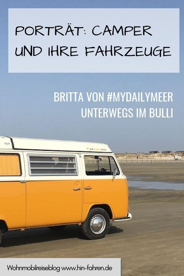 Camper Im Portrat Bei Hin Fahren Britta Mika Im Vw Bulli T2 Camper Campen Mit Kindern Und Wohnmobil