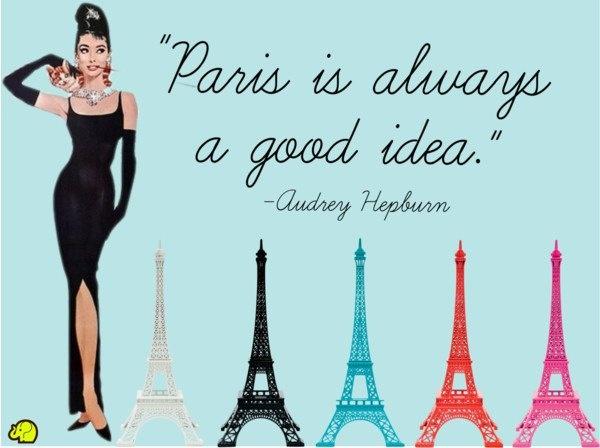 Audrey Hepburn quote about Paris <3