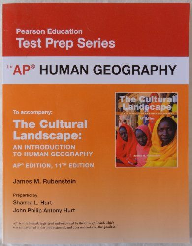 Pearson Education Test Prep Series: AP Human Geography (accompanies: The Cultural Landscape An Introduction to Human Geography AP Edition 11th Edition) by James M. Rubenstein (2014-05-03)