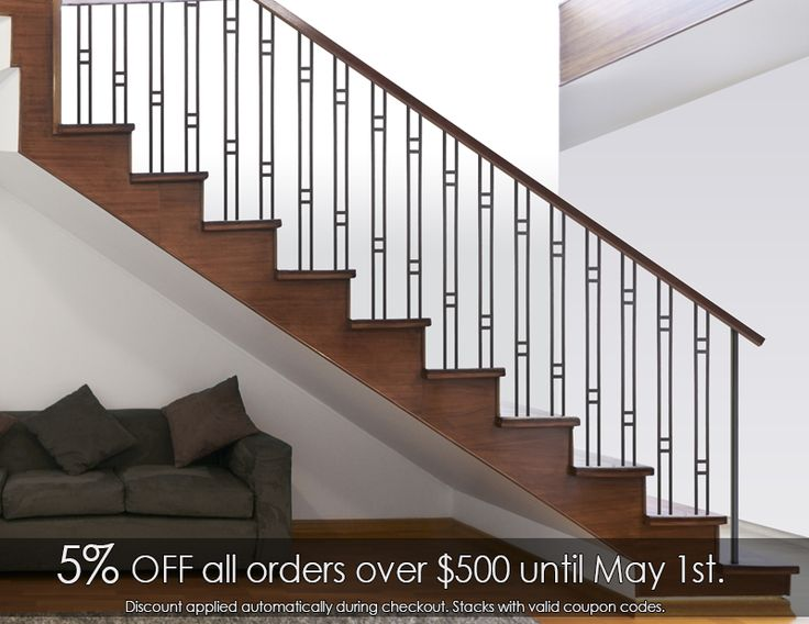 Cheap Stair Parts - High Quality, Low Price  Take an Extra 5% OFF on all orders over $500 now through April 30th. Discount applied automatically during checkout.  We also have a 10% off coupon available that can be applied to your parts. (Any size order) Just use the Get Discount box found on the right hand side of any page for the 10% off code.