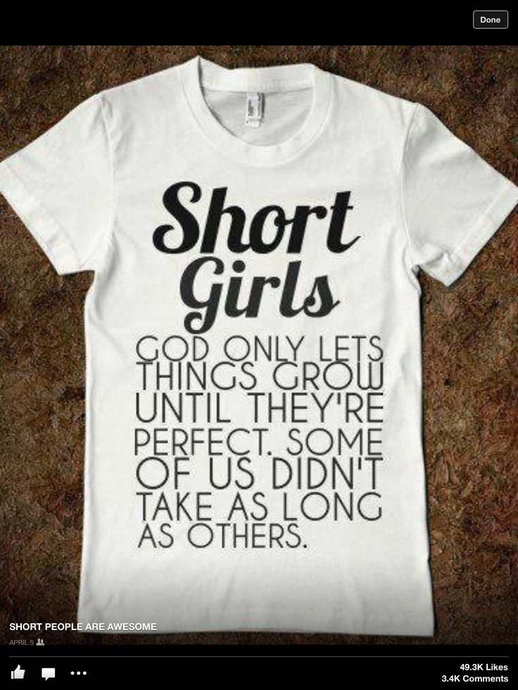 Short Girls Quotes Short People Shirts Short Girls