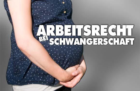 Arbeitsrecht bei Schwangerschaft