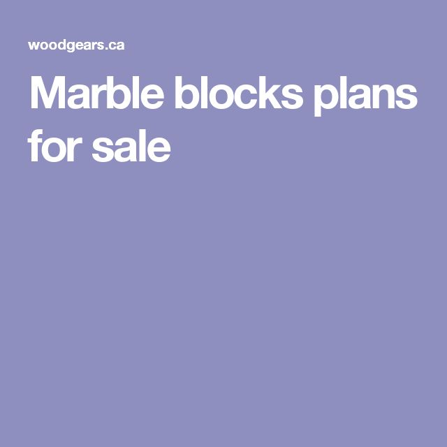 Marble blocks plans for sale