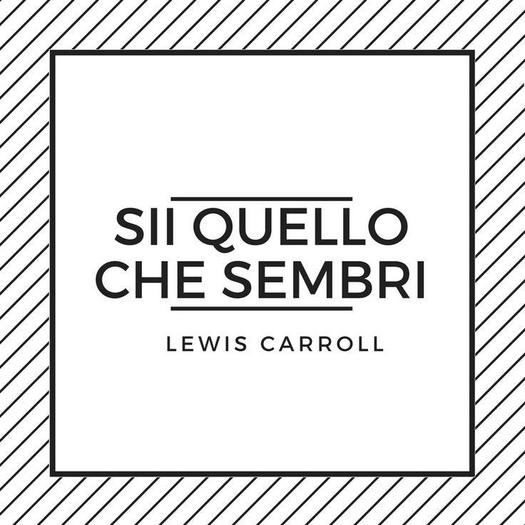 Lewis Carroll #aforismi