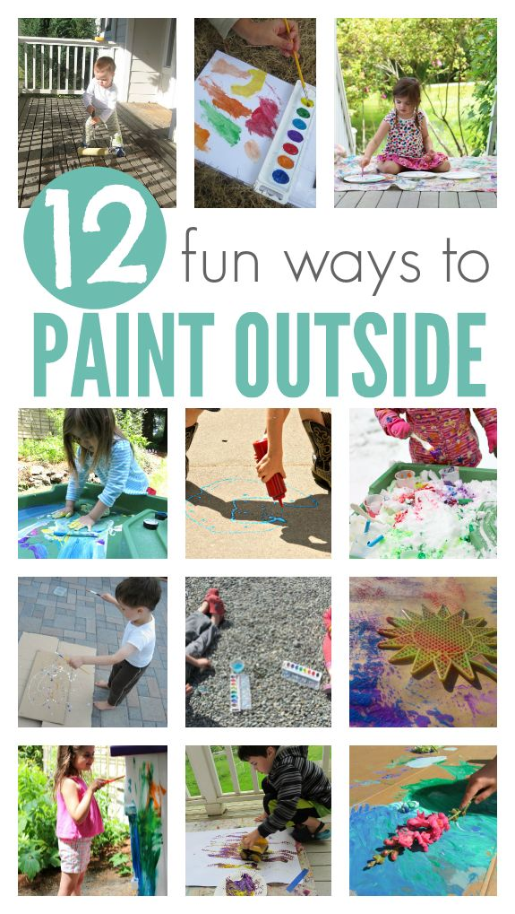 12 ways to Paint Outside With Kids