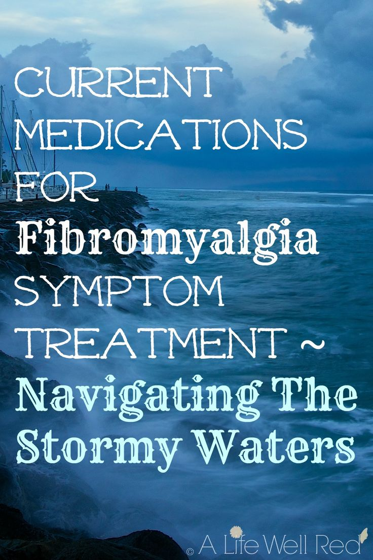 Colour therapy for fibromyalgia - Current Medications For Fibromyalgia Symptom Treatment Navigating The Stormy Waters