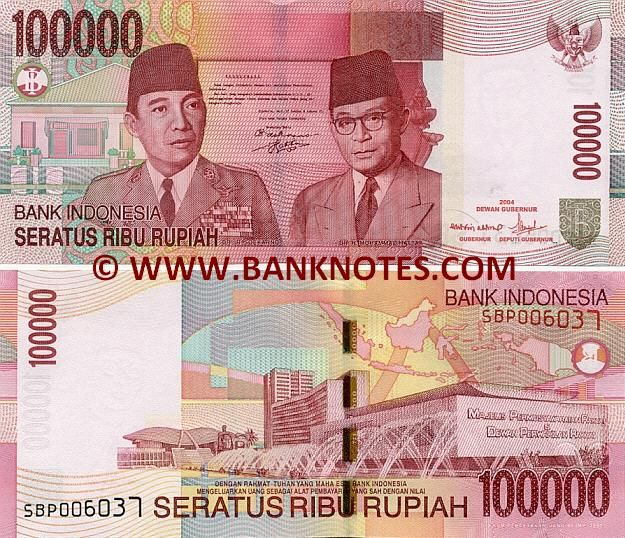 Indonesia 100000 Rupiah 2004-2009 Front: Potrait of Sukarno (Soekarno; Kusno Sosrodihardjo, 1901-1970), the first President of Indonesia, in military uniform and Dr. H. Mohammad Hatta (1902–1980), the first Vice President of Indonesia; Document of the Proclamation of Independence; Modern house; Garuda Pancasila, the National Emblem of Indonesia; Logo of Bank Indonesia. Back: Indonesian Parliament building in Jakarta; Outline map of Indonesia.