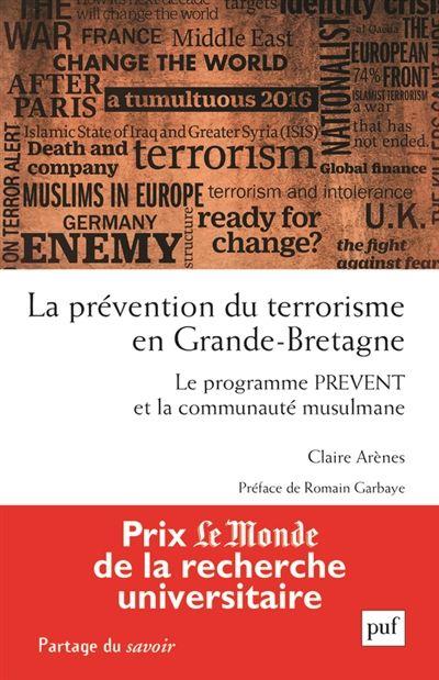 Prix Le Monde de la recherche universitaire. Une exploration des paradoxes du Prevent, le programme britannique de prévention de la radicalisation mis en place après les attentats de Londres en 2005. Supposé remédier au manque d'intégration des musulmans en Grande-Bretagne, il a pourtant contribué à rigidifier cette identité de groupe.