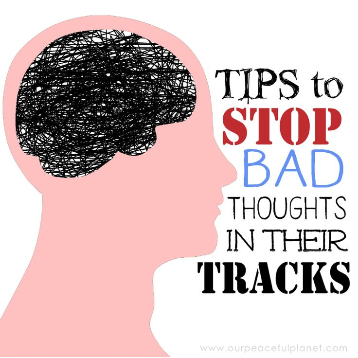 Tips to Stop Bad Thoughts in Their Tracks