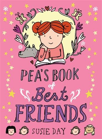 Pea's Book of Best Friends by Susie Day.