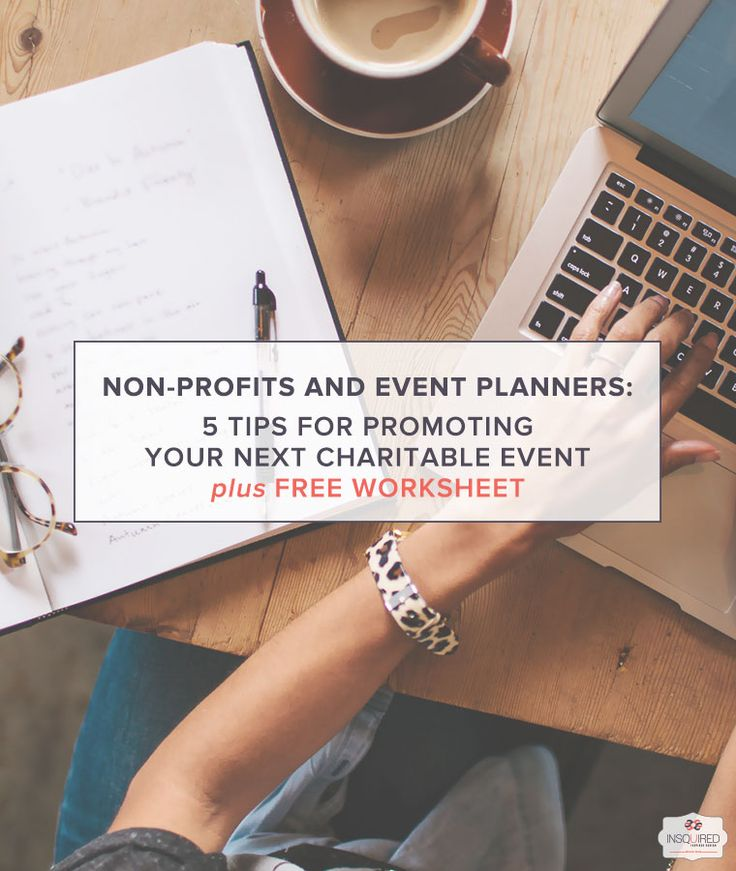 Non-profits and Event Planners: 5 Tips for Promoting Your Next Charitable Event (plus worksheet)