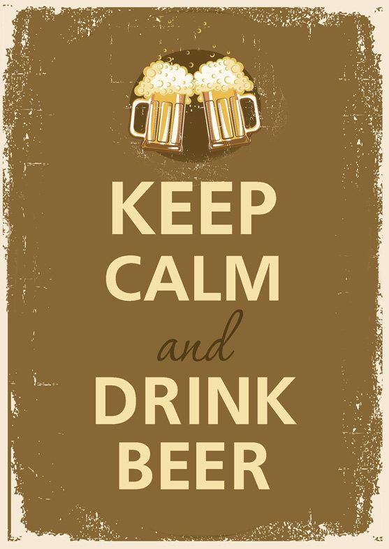 more advice to live by.    Keep calm and drink beer. $12.00, via Etsy.