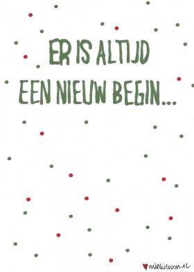 Altijd een nieuw begin.