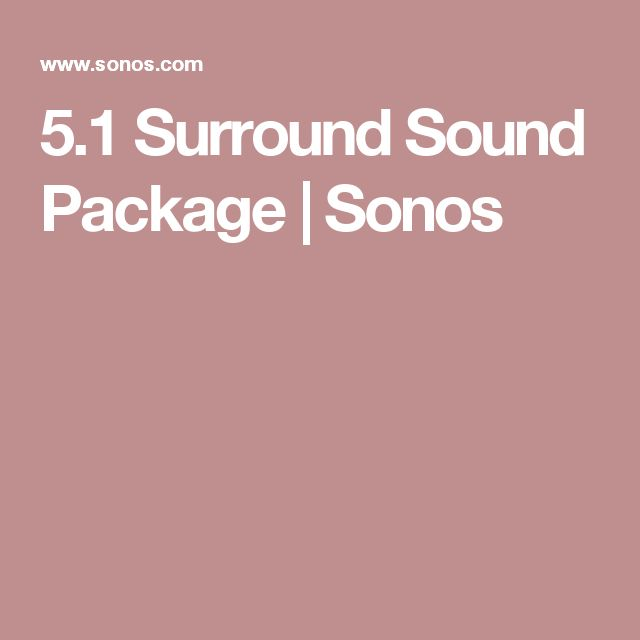 5.1 Surround Sound Package | Sonos