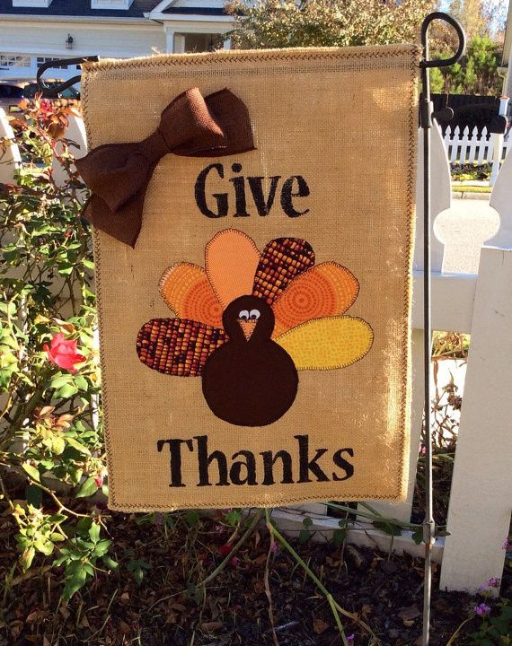 - Handmade item - Made to order Welcome your Thanksgiving guests with this whimsical one of a kind handmade burlap garden flag! Custom made Thanksgiving garden flag measures approx. 12.5 x 18 inches.