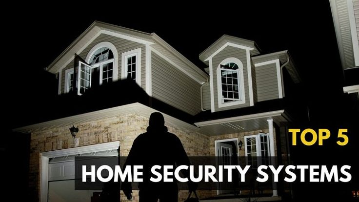 Best Home Security Systems of 2016