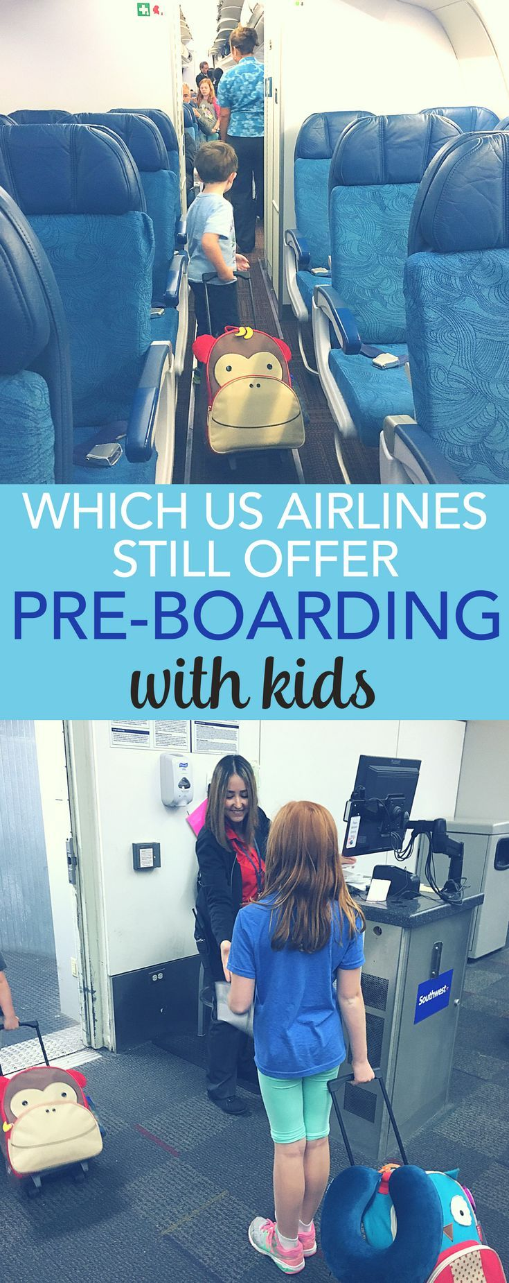 Flying with kids? Find out which airlines in the United States still offer family pre-boarding privileges and what ages and special considerations apply. #familytravel #flyingwithkids #airlines #TMOM