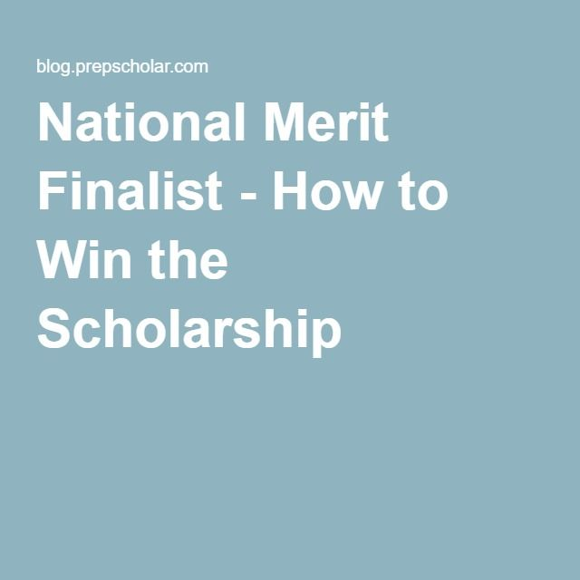 National Merit Finalist - How to Win the Scholarship