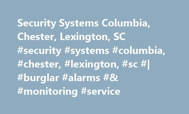 Security Systems Columbia, Chester, Lexington, SC #security #systems #columbia, #chester, #lexington, #sc #| #burglar #alarms #& #monitoring #service http://china.nef2.com/security-systems-columbia-chester-lexington-sc-security-systems-columbia-chester-lexington-sc-burglar-alarms-monitoring-service/  # Security Systems for Columbia, Chester, Lexington, SC Fairfield Electric Cooperative has been in the burglar alarms business since 1991, servicing Columbia, SC; Blythewood, SC; Winnsboro, SC…