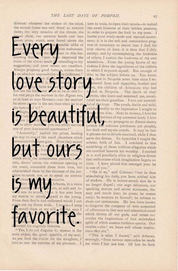 Love Quotes Dictionary Art Quote Every Story Is Beautiful But Ours My Favorite Vintage Print
