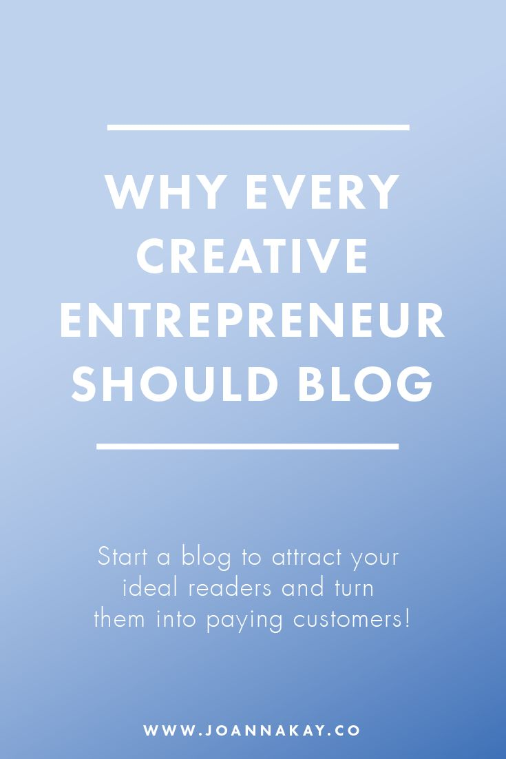 Why every creative entrepreneur should blog. Blogging is such a powerful took…