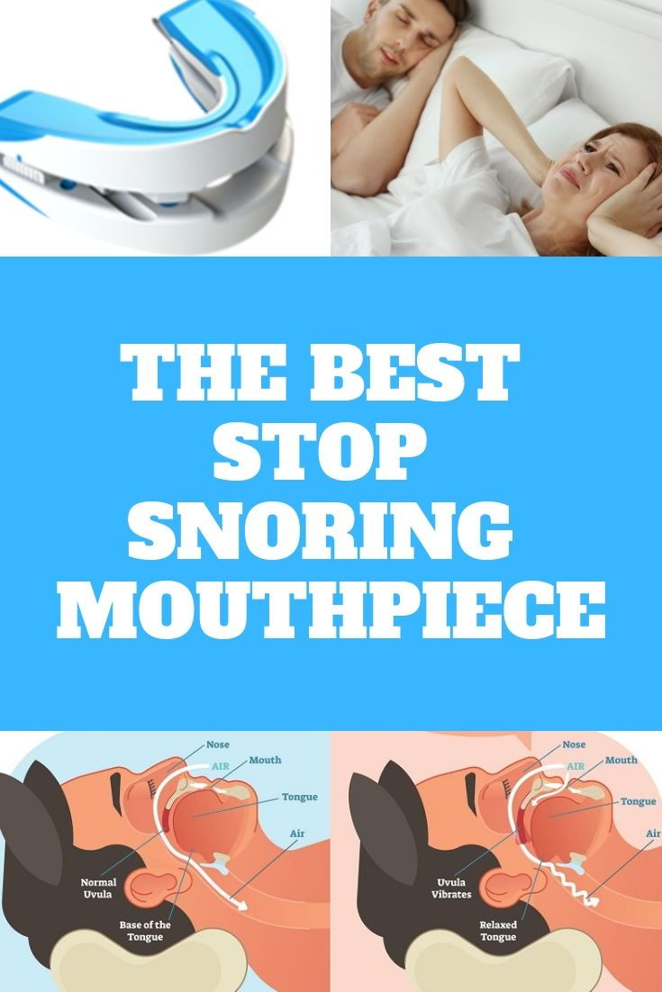 How Does A Stop Snoring Mouthpiece Work And Which One Is The Best In 2020 Snoring Sleep Apnea Cure For Sleep Apnea