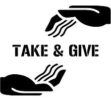 TAKE & GIVE by ydeor