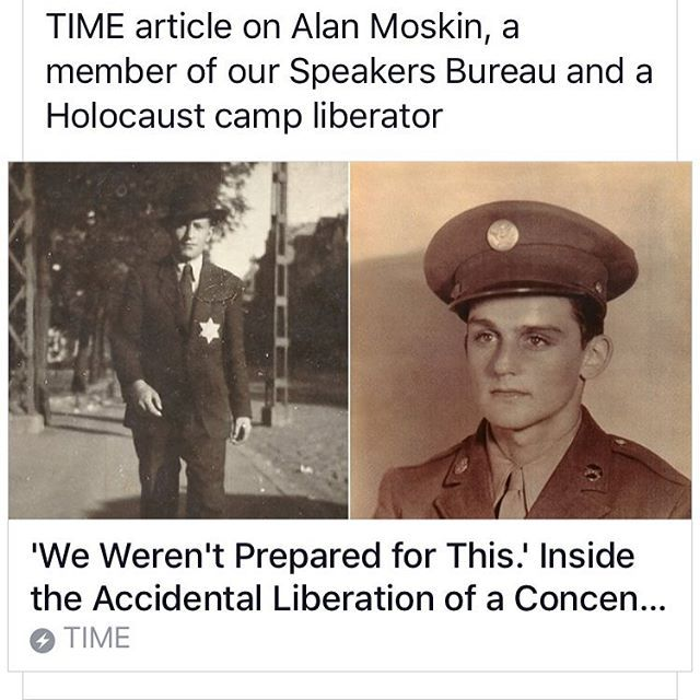 Alan Moskin a member of our Speakers Bureau was a #holocaust camp liberator
