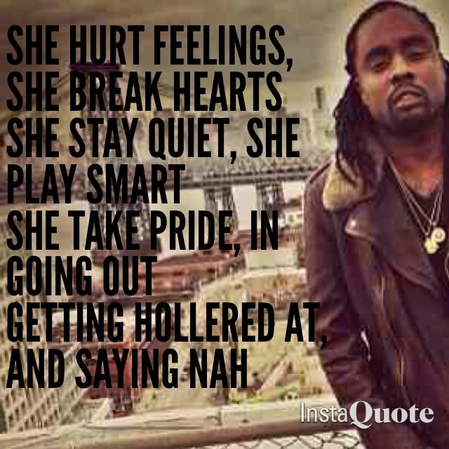 wale bad quotes - photo #3