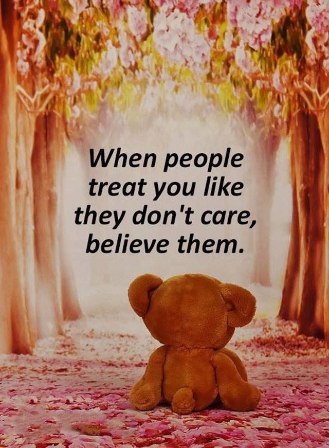 """Love Sayings: Positive Love Quotes How To Win A Heart Positive quotes about love messages """"When people treat you like they don't care, believe them."""" short"""
