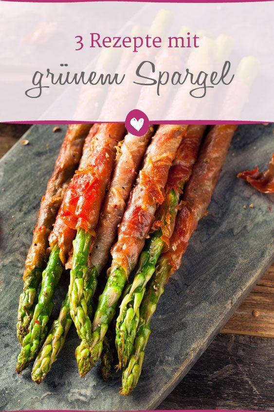 Grüner Spargel: 3 köstliche Rezepte zum Kochen. #Rezept #Kochen #Haus #Spa …   – Rezepte und Co.: Leckeres aus der Küche
