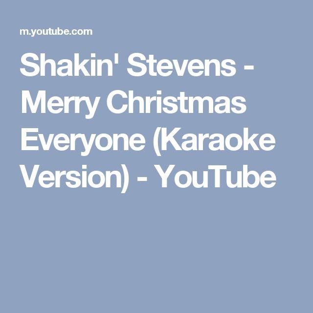Shakin' Stevens - Merry Christmas Everyone (Karaoke Version) - YouTube