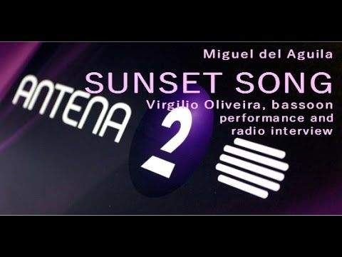 Miguel del Aguila SUNSET SONG bassoon and piano music for bassoon and pi...