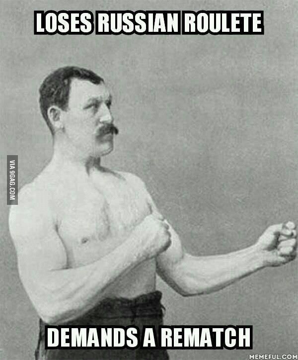 Overly manly man!