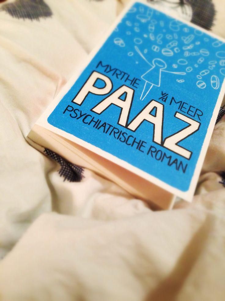 Myrthe van der Meer - PAAZ (boek 37, 351 pg) Over een jonge vrouw met een mooie baan, een liefhebbend lief en een prettig leven. En toch niet, want ze wordt opgenomen in de psychiatrie. Een zoektocht naar de wil om te leven en te zijn. Mooie inkijk in de menselijke kwetsbaarheden. **** | Tussenstand gelezen pagina's: 10.748