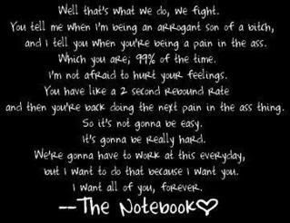 The Notebook! My favorite quote ever!