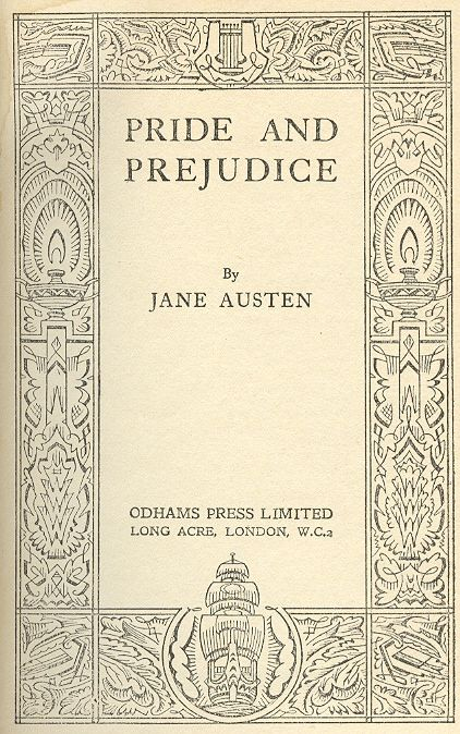 """It is a truth universally acknowledged, that a single man in possession of a good fortune must be in want of a wife.""  Best first line out there - my favorite classic."