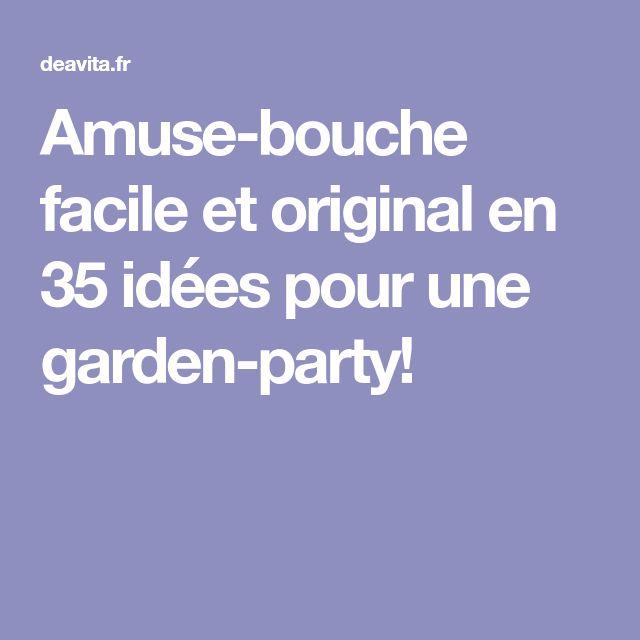 Amuse-bouche facile et original en 35 idées pour une garden-party!
