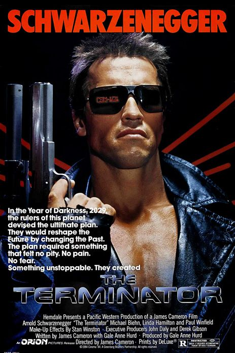 The Terminator (one of the few sci-fi/action movies I really love. Love everything about it, from the design to the soundtrack!)