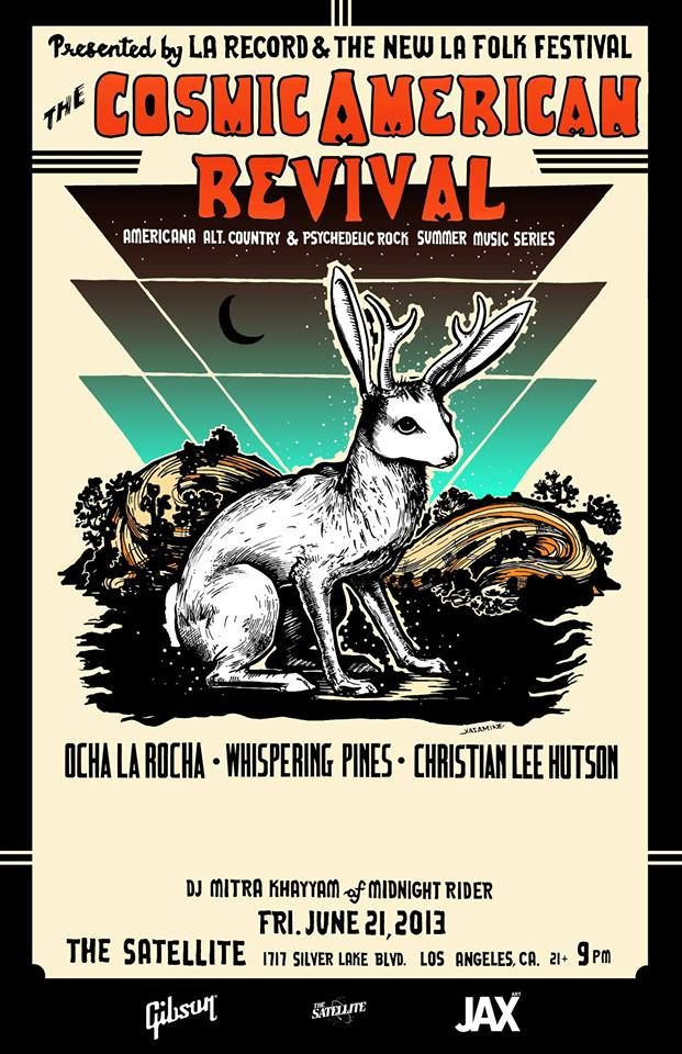 I'm playing with Ocha La Rocha at this show June 21 at The Satellite!: L.A. Record & The New L.A. Folk Fest. present The Cosmic American Revival! with Whispering Pines, Ocha La Rocha, Christian Lee Hutson! https://www.facebook.com/events/398419400277596/