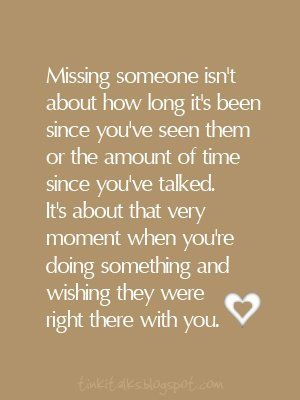 missing someone.