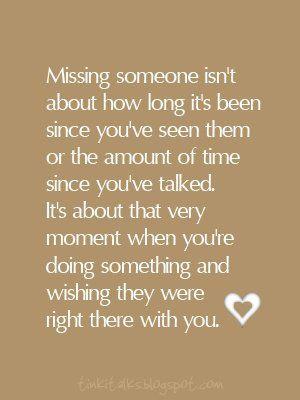 missing someone.