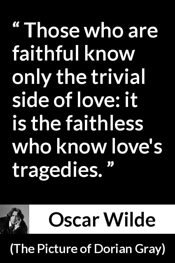 Oscar Wilde About Love The Picture Of Dorian Gray 1890 With