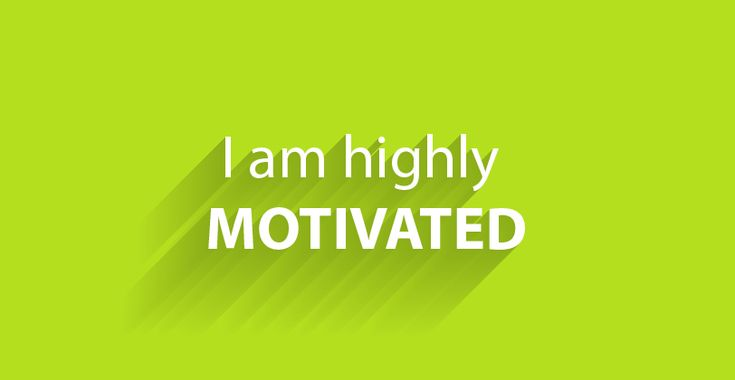 I am highly MOTIVATED! #affirmations #positivethoughts