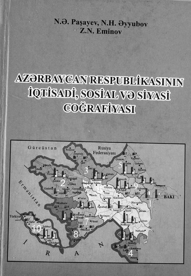 Azərbaycan Respublikasinin Iqtisadi Sosial Və Siyasi Cografiyasi 2010 Books Free Ebooks Ebooks
