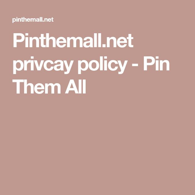 Pinthemall.net privcay policy - Pin Them All
