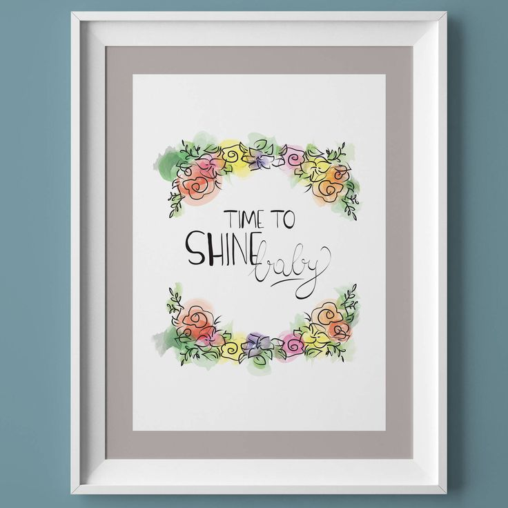 Printable quote, watercolor, floral motivational art, instant download, inspirational print, hand lettering, wall art, Time To Shine Baby di VersusPrints su Etsy